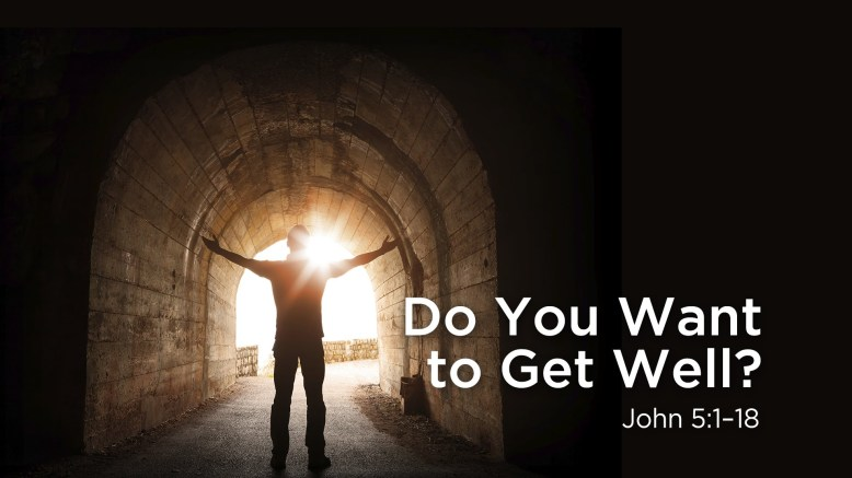 do you want to get well